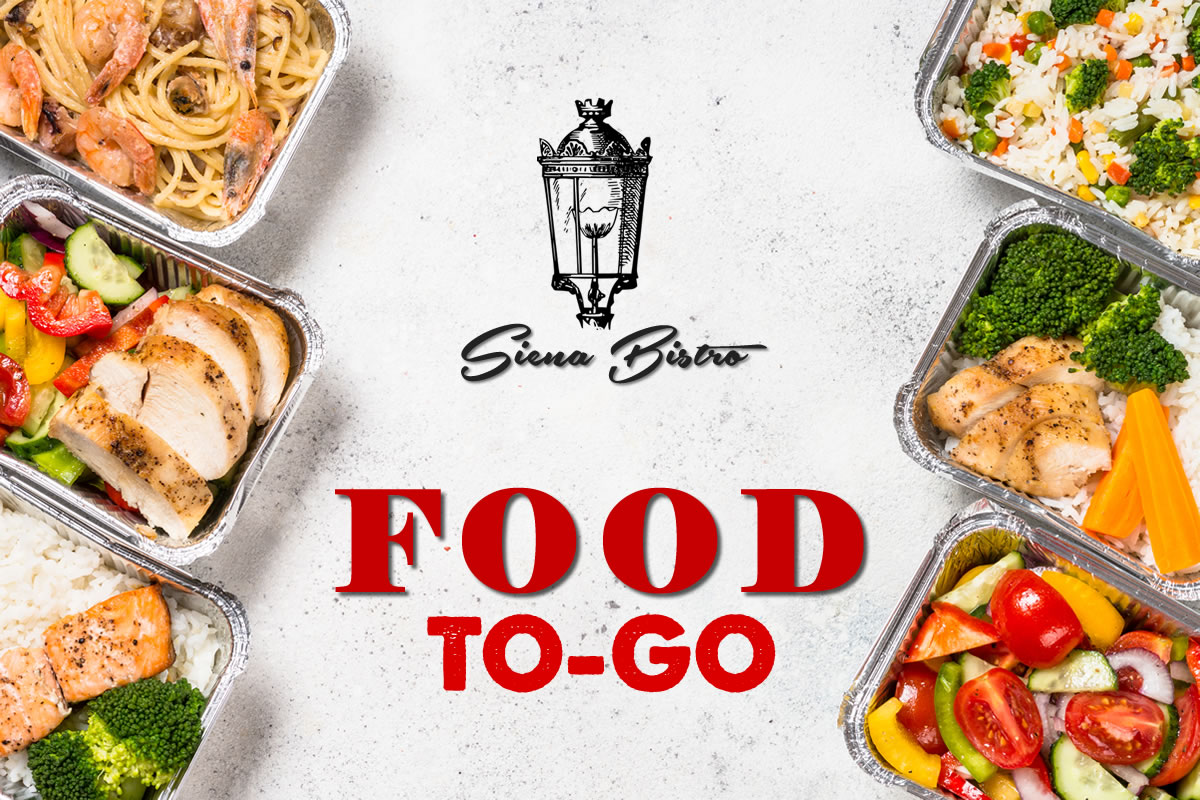 Feel Good with Food to Go | Siena Bistro